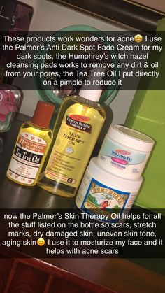 You can buy the Tea Tree Oil, Palmer's Skin Therapy Oil, Palmer's Anti Dark Spot Fade Cream all at your local Walmart🤩 The Humphrey's Witch Hazel Pads I purchased at Tj Max but I do know Walmart does sell Humphrey's Witch Hazel Oil in a bottle😊 Fade Cream Dark Spots, Clear Skin Tips, Skin Care Routine Steps, Face Skin Care, Healthy Skin Care, Tips Belleza, Up Girl, Skin Treatments, Acne Treatment