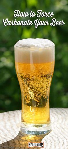 How to Force Carbonate Your Beer