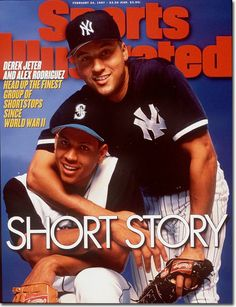 Alex Rodriguez & Derek Jeter, Sports Illustrated (1997) #Mariners #Yankees