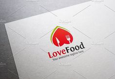 Love Food Logo by XpertgraphicD on @creativemarket