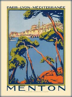Menton French Riviera, Mediterranean Vintage World Travel Poster by Roger Broders by Retro Graphics Vintage French Posters, Vintage Poster, Vintage Travel Posters, Vintage Postcards, Vintage Art, French Vintage, Poster Art, Retro Poster, Kunst Poster