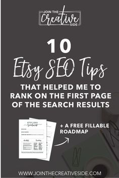 Join The Creative Side | 10 Etsy SEO tips that helped me to rank on the first page of the search results. In this blog post, I will share the exact same tips that will help you to rank higher in search, and increase your conversions.  Etsy, Etsy SEO, Etsy SEO Tips, Etsy Make Money, Etsy Tips, SEO Hacks, Etsy SEO Hacks  #Etsy #EtsySEO #EtsySEOTips #EtsyMakeMoney #EtsyTips #SEOHacks #EtsySEOHacks
