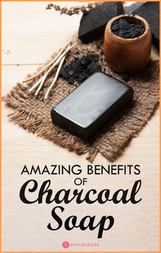 10 Amazing Benefits Of Charcoal Soap