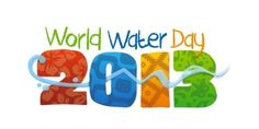 Día Mundial del Agua // World Water Day 2013 Fresh Water, Amazing Science Facts, Sustainable Management, Portable Water Filter, Importance Of Water, Water Facts, Tourism Day, Water And Sanitation, Agriculture