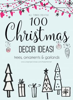 All Things Creative: 100  Christmas Decor Ideas! Garland, Ornaments, Trees, Crafts and MORE!