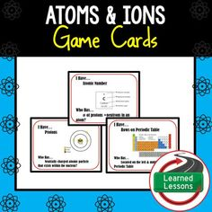 Earth Science Atoms and Ions 30 I Have, Who Has Game CardsThis product can also be purchased in several BUNDLES to save $$. EARTH SCIENCE PAGEVISIT MY STORE AND FOLLOW TO GET UPDATES WHEN NEW RESOURCES ARE ADDED  INCLUDES THE FOLLOWING These student matching vocabulary cards are a great way to engage all students in groups for a fun whole class or group game.