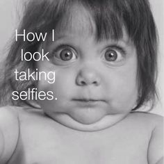 And this is why I don't take selfies....lol
