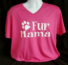 Vneck fur mama t-shirt,god lovers cat lover,I love my dog I love my cat paw shirt by luvolthings on Etsy