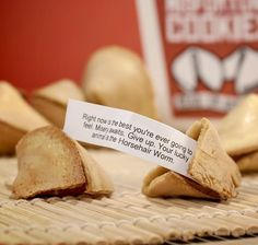 Misfortune cookies: fortune cookies minus the feel-good factor. These things are brutal. http://www.walletburn.com/Misfortune-Cookies_941.html