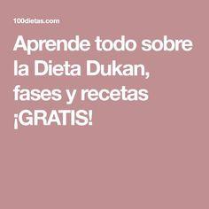 Aprende todo sobre la Dieta Dukan, fases y recetas ¡GRATIS!