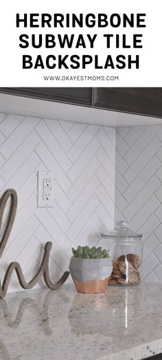 Herringbone Subway Tile Backsplash // Okayest Moms