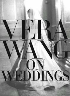 Booktopia has Vera Wang on Weddings by Vera Wang. Buy a discounted Hardcover of Vera Wang on Weddings online from Australia's leading online bookstore. Sexy Wedding Dresses, Designer Wedding Dresses, Gown Designer, Wedding Gowns, Wedding Bells, Vera Wang Wedding, Wedding Expenses, Wedding Book, Wedding Ideas
