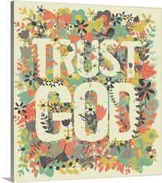 Trust God Photo Canvas Print | Great Big Canvas