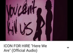 New Icon for Hire song: Here We Are