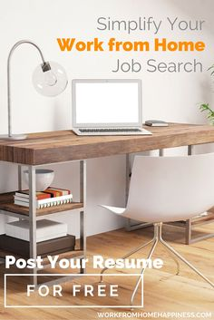 It's time to simplify your work from home job search. Post your resume and be seen by employers looking for remote workers, like you. It's free and simple.