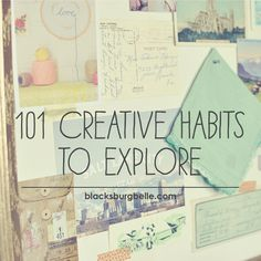 101 Creative Habits to Explore: Add More Creativity to Your Daily Life | Blacksburg Belle
