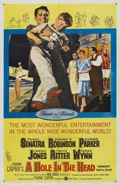 """A Hole in the Head"" (1959). Country: United States. Director: Frank Capra. Cast: Frank Sinatra, Eddie Hodges, Edward G. Robinson, Thelma Ritter, Eleanor Parker, Carolyn Jones"