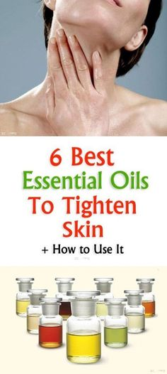6 Best Essential Oils To Tighten Skin and How to Use It! Loose or Saggy skin is a result of various factors. It is a widespread problem and many women are experiencing it everywhere #saggyskin #essentialoils #essentialoilstotightenskin #remedies