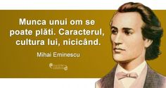 20 citate de Mihai Eminescu. Se aplică cu mare succes și la 165 de ani de la nașterea sa! Writers And Poets, Book Images, True Words, Spiritual Quotes, Good To Know, Fun Facts, Poems, Inspirational Quotes, Messages