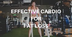 3 Rules to Effectively Use Cardio for Fat Loss