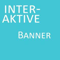 INTERAKTIVE BANNER