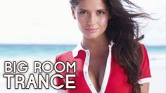 ♫ Best Big Room Trance March 2014 / Mix #7 / Paradise
