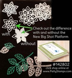 New big shot platform from Stampin Up!  click shop online and order #142802 at www.pattystamps