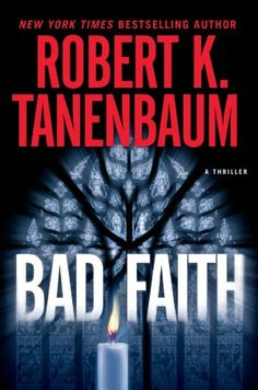 A parent's worst nightmare sets the stage for the exhilarating new thriller in Robert K. Tanenbaum's New York Times bestselling Butch Karp series.