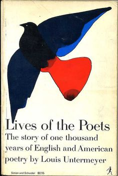 Lives of the Poets by Louis Untermeyer, cover design by Milton Glaser. Best Book Covers, Beautiful Book Covers, Book Cover Art, Book Cover Design, Book Design, Book Art, Book Writer, Book Authors, American Poetry