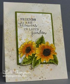 Distressed Sunflowers friend card by Loll Thompson