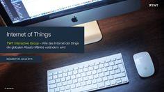#Internet of #Things – Wie das Internet der Dinge die globalen Absatz-Märkte verändern wird