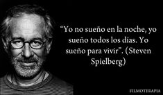Cinemed: Frases de cine: Steven Spielberg
