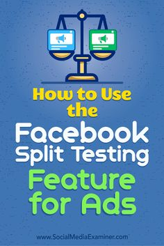 Facebook's new split testing feature helps you identify which delivery settings, audiences, and ad placements give you the best results.  In this article, you'll discover how to set up split tests to improve the performance of your Facebook campaigns.