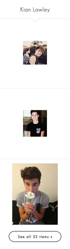 """""""Kian Lawley"""" by basketballislife11 ❤ liked on Polyvore featuring kian, kian lawley, people, backgrounds, faceclaims, boys, magcon, youtubers, o2l and pictures"""