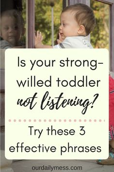Some effective phrases and strategies to try when your toddler is not listening. #positiveparenting #parentingtoddlers #toddlers #strongwilledchild #parenting #parentingtips #toddlerdiscipline #attachmentparenting #attachment #toddlerlearning #positivelanguage #language