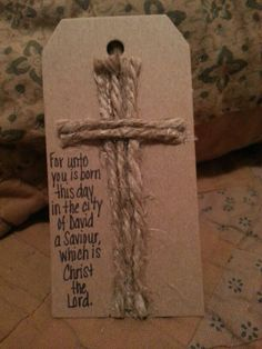 Gift Tag: For Unto You is Born this Day in the City of David a Savior which is Christ the Lord.