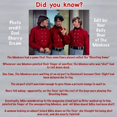 The Monkees Memes David Jones Mike Nesmith Peter Tork Micky Dolenz 1960's Monkees Funny Monkees Facts Fun Facts Monkees Trivia  InductTheMonkees Rock And Roll Hall Of Fame Monkees Tours Shooting Game Cincinnati