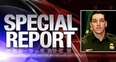 We Found Him! Guess Who Was Just Arrested For Border Agent Brian Terry's Murder?