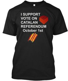 Support For Voting In Catalonia T Shirt  Black T-Shirt Front