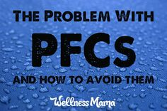 The Problem With PFCs