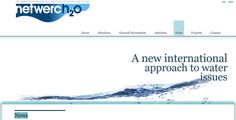 NETWERC H2O A Network on Water, integrating actors dedicated to make the voice of the end user heard by policy makers has been established in Brussels. Municipalities are the key stakeholder in addressing the Water challenges of the coming years. http://www.netwerch2o.eu/news-netwerch2o.php