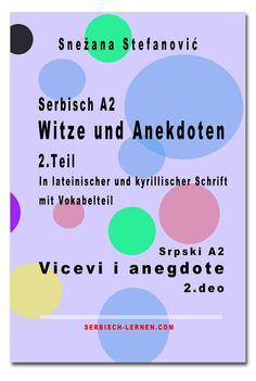 Kurze Lesetexte in lateinischer und kyrillischer Schrift für die Sprachstufe A2 von Snežana Stefanović