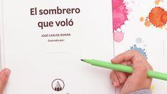 El sombrero que voló - ¡Ilústralo tú! Texts, Libros, Illustrations, Sombreros, Historia