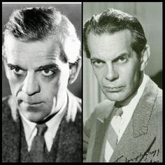 "Boris Karloff, Raymond Massey. ""He said I look like Boris Karloff."" - Arsenic & Old Lace"