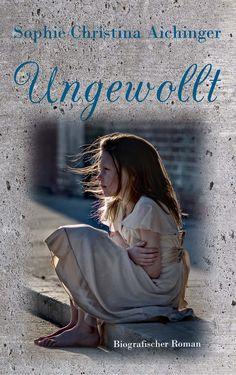 """Seite 99 aus """"Ungewollt"""" - Schicksalsroman von Sophie Christina Aichinger"""