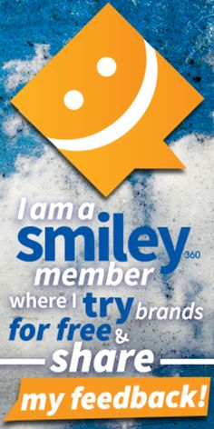 So excited to be a part of Smiley360! I get to try stuff for free and all I have to do is give back my review! Amazing!