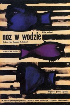 "ianturpen:    Roman Polanski's ""Knife in the Water"" (1962) - Polish poster"