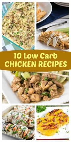 Low Carb Chicken Recipes for easy family meals that all will enjoy.