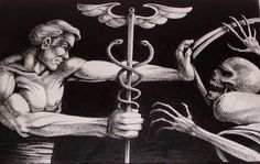 Doctor Fighting Death  Kinda want a tattoo of something like this...