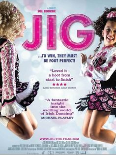 Jig is the Irish dancing documentary movie, Z and I made it 20 minutes in and she was super bored so we stopped.